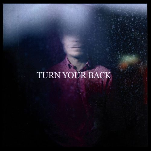 Turn Your Back