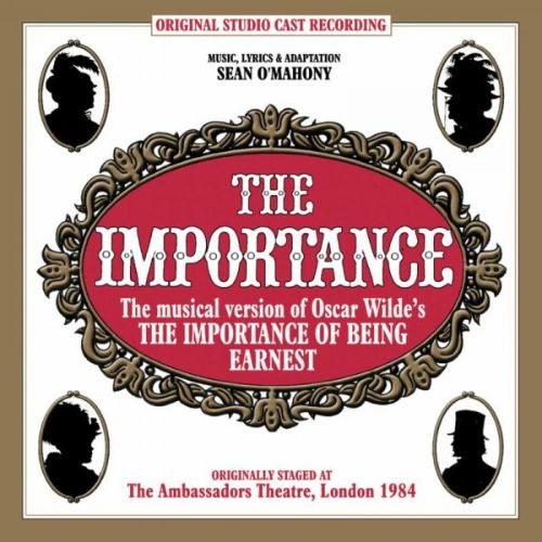 The Importance: The Musical Version of the Importance of [Original Soundtrack]
