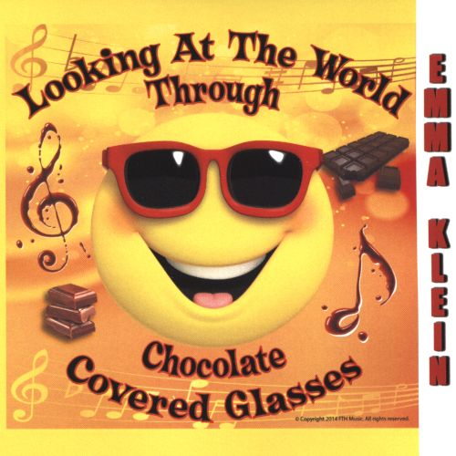 Looking at the World Through Chocolate Covered Glasses