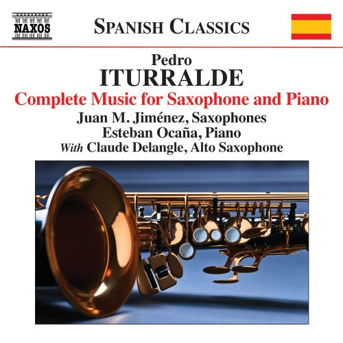 Pedro Iturralde: Complete Music for Saxophone and Piano