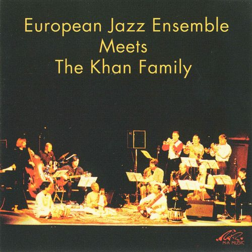 European Jazz Ensemble Meets the Khan Family
