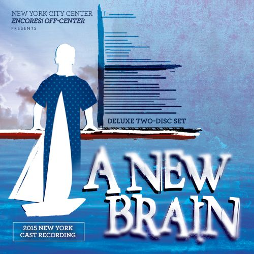 A New Brain [2015 New York Cast]