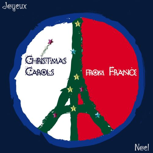 Christmas Carols From France