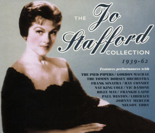 The Jo Stafford Collection, 1939-1962