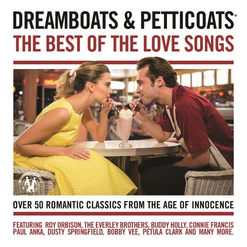 Dreamboats & Petticoats: The Best of the Love Songs