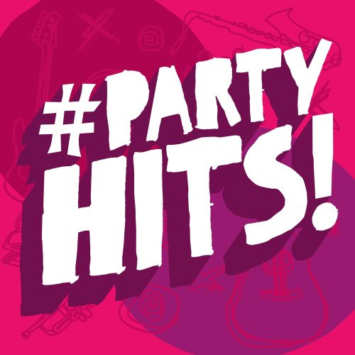 #PartyHits