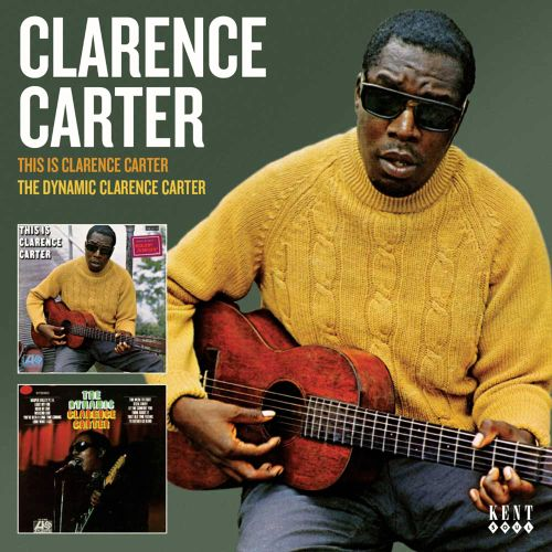 This Is Clarence Carter/The Dynamic Clarence Carter