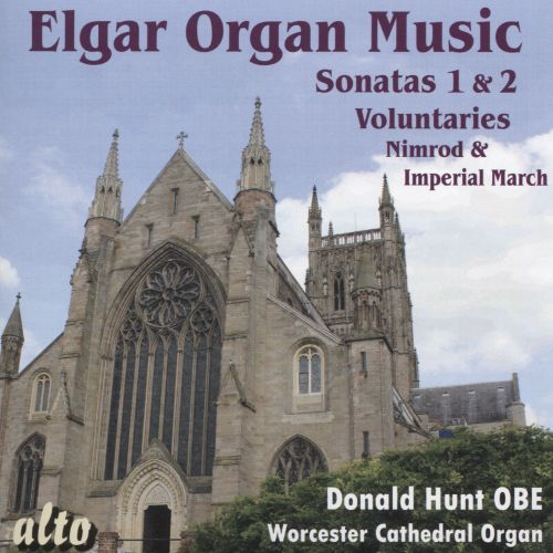 Elgar: Organ Music from Worcester Cathedral