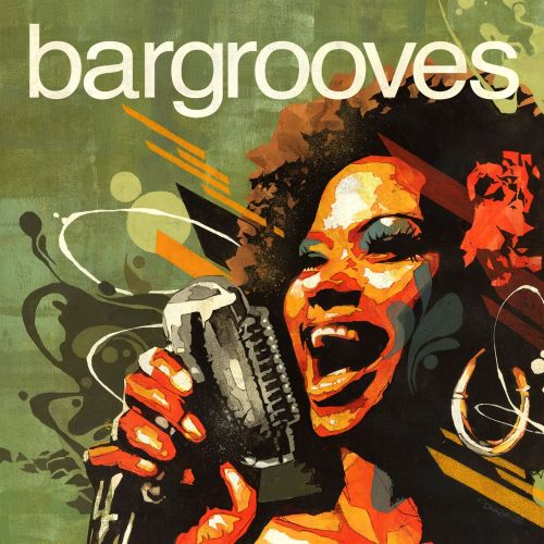 Bargrooves: Soulful Sessions
