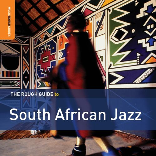 The Rough Guide to South African Jazz [2016]