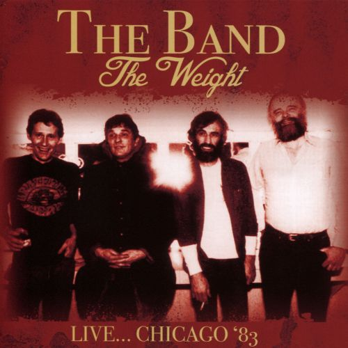 The  Weight: Live Chicago, 1983