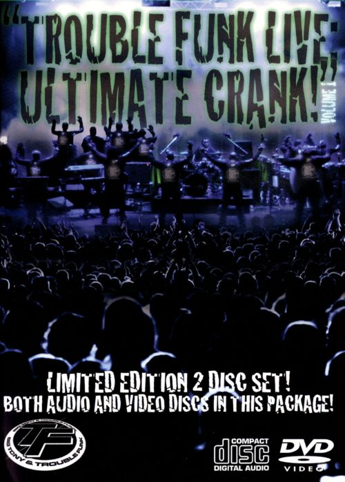 Trouble Funk Live: Ultimate Crank [Video]