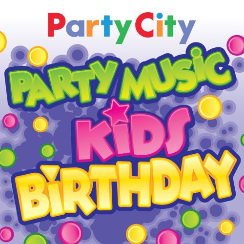 Kids Birthday Party Music Party City Songs Reviews