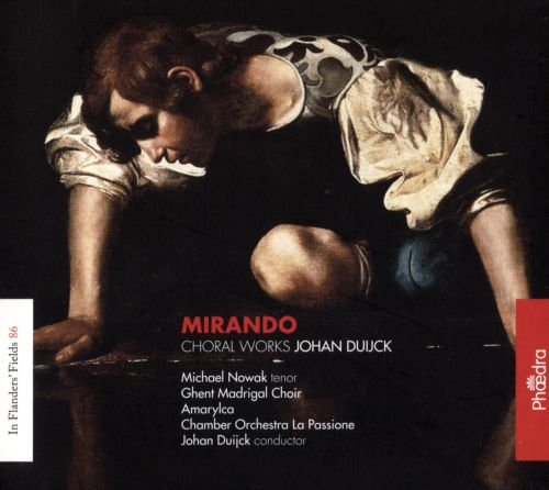 Mirando: Choral Works by Johan Duijck