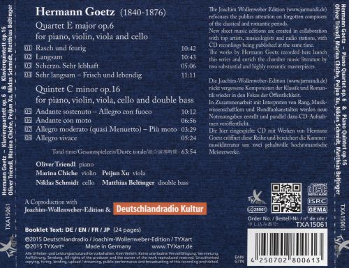 Hermann Goetz: Piano Quartet; Piano Quintet