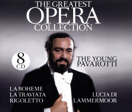 The Young Pavarotti: The Greatest Opera Collection