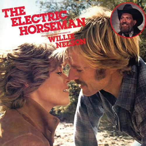 The Electric Horseman [Original Motion Picture Soundtrack]