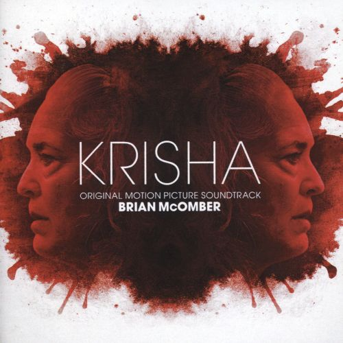Krisha [Original Motion Picture Soundtrack]