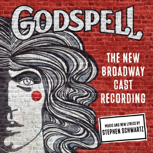 Godspell [The New Broadway Cast Recording]