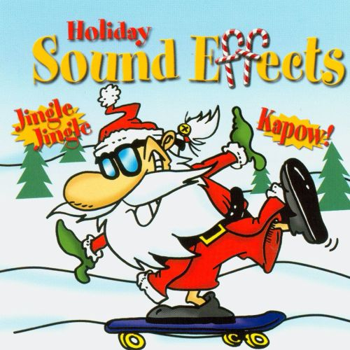 Sound Effects: Holiday