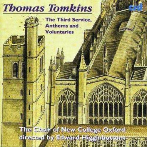 Thomas Tomkins: The Third Service; Anthems and Voluntaries