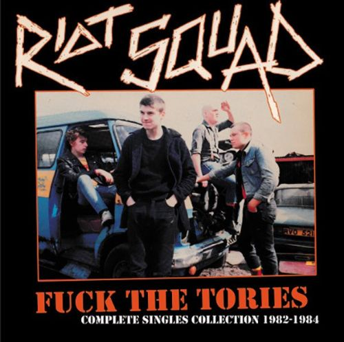 Fuck the Tories: Complete Singles Collection, 1982-1984