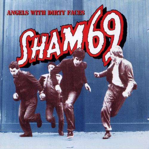 Angels with Dirty Faces: The Best of Sham 69