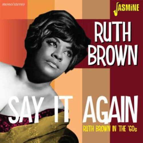 Say It Again: Ruth Brown in the '60s