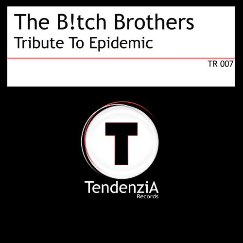 Tribute to Epidemic