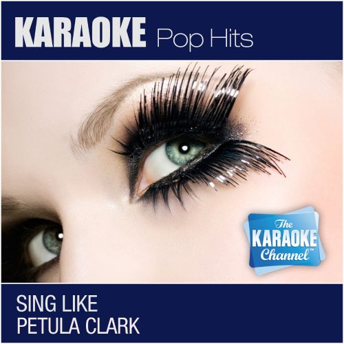 The karaoke Channel: Sing Like Petula Clark