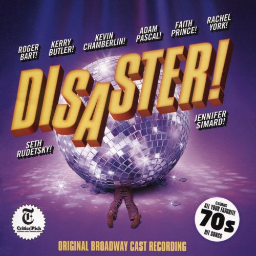 Disaster! [Original Broadway Cast Recording]