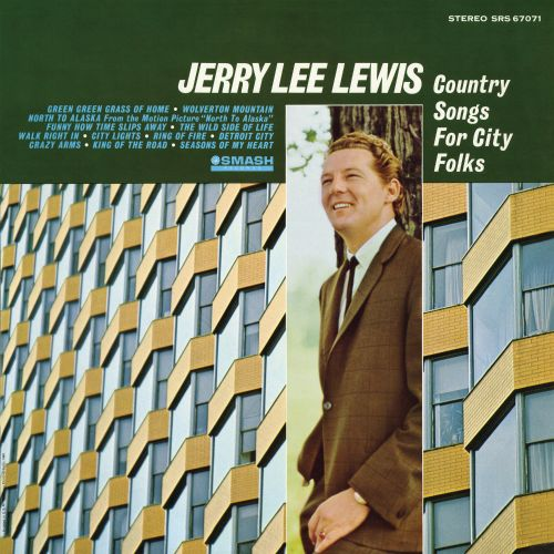 Country Music City Stock Photos Country Music City Stock: Country Songs For City Folks - Jerry Lee Lewis