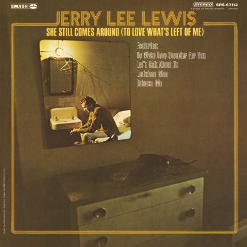 Image result for JERRY LEE LEWIS SHE STILL COMES AROUND ALBUM
