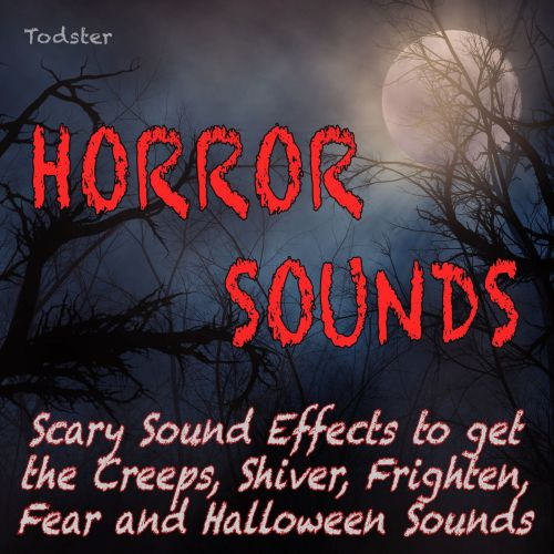 horror sounds scary sound effects to get the creeps shiver frighten fear