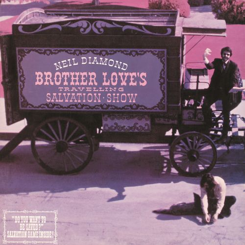 Neil Diamond Brother Love S Travelling Salvation Show Songs
