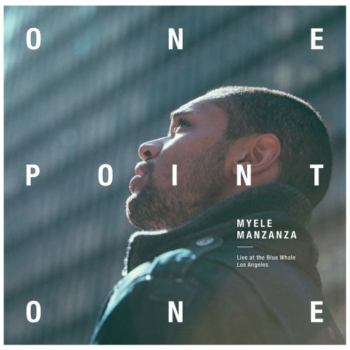 OnePointOne: Live at the Blue Whale