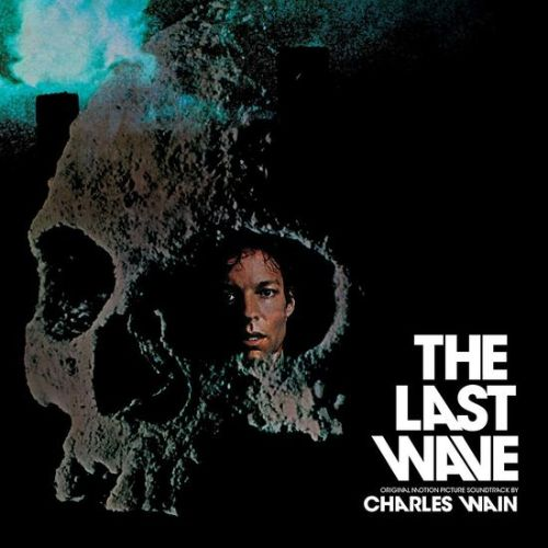 The Last Wave [Original Motion Picture Soundtrack]