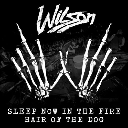 Sleep Now in the Fire/Hair of the Dog
