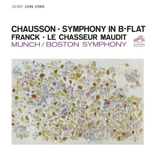 Chausson: Symphony in B-flat Major; Franck: Le Chasseur Maudit