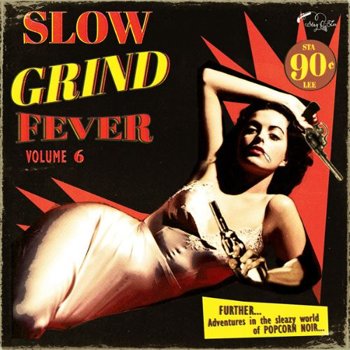 Slow Grind Fever, Vol. 6