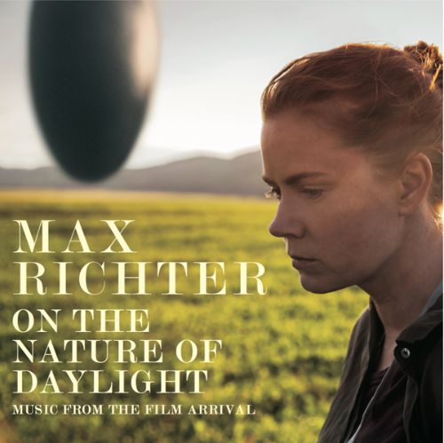 On the Nature of Daylight  [Music from the Film Arrival]