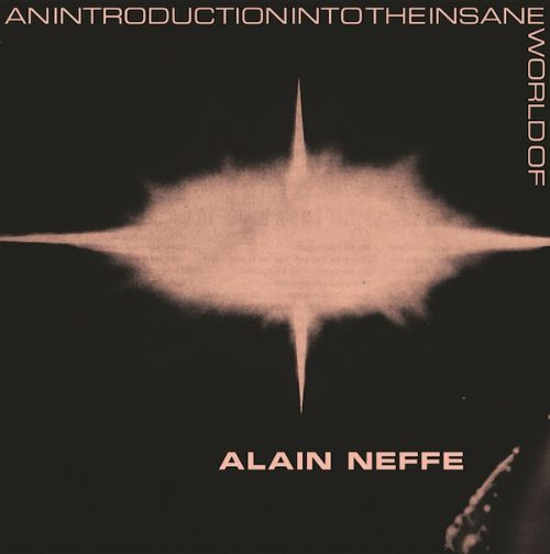 An  Introduction Into the Insane World of Alain