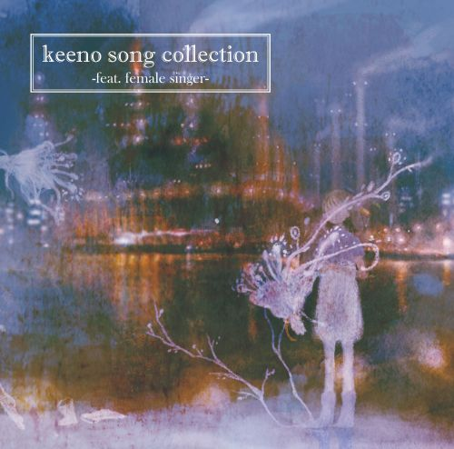 Keeno Song Collection