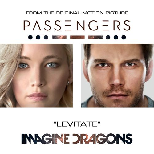 "Levitate [From the Original Motion Picture ""Passengers""]"