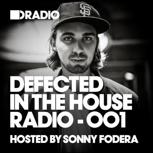 Defected in the House Radio Show: Episode 001, Hosted by Sam Divine