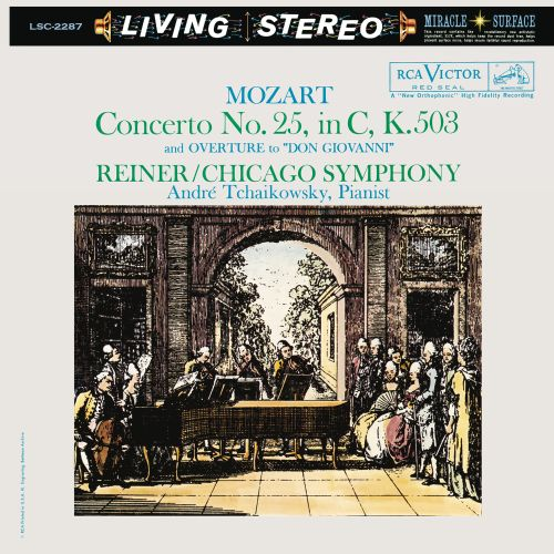 Mozart: Concerto No. 25 in C, K. 503; Overture to Don Giovanni
