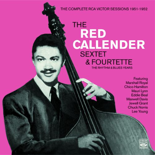 Red Callender Sextet & Fourtette