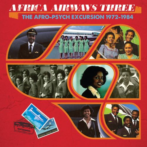 Africa Airways 03: The Afro-Psych Excursion 1972-1984