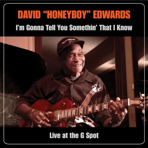I'm Gonna Tell You Somethin' That I Know: Live at the G Spot