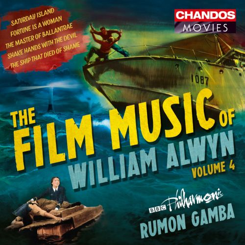 The Film Music of William Alwyn, Vol. 4